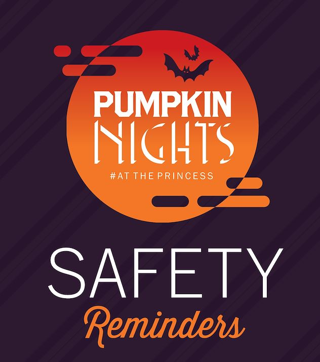 Pumpkin Nights at the Princess Safety Reminders